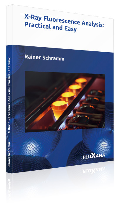 X-Ray Fluoerescence Analysis: Practical and Easy - the book by Rainer Schramm